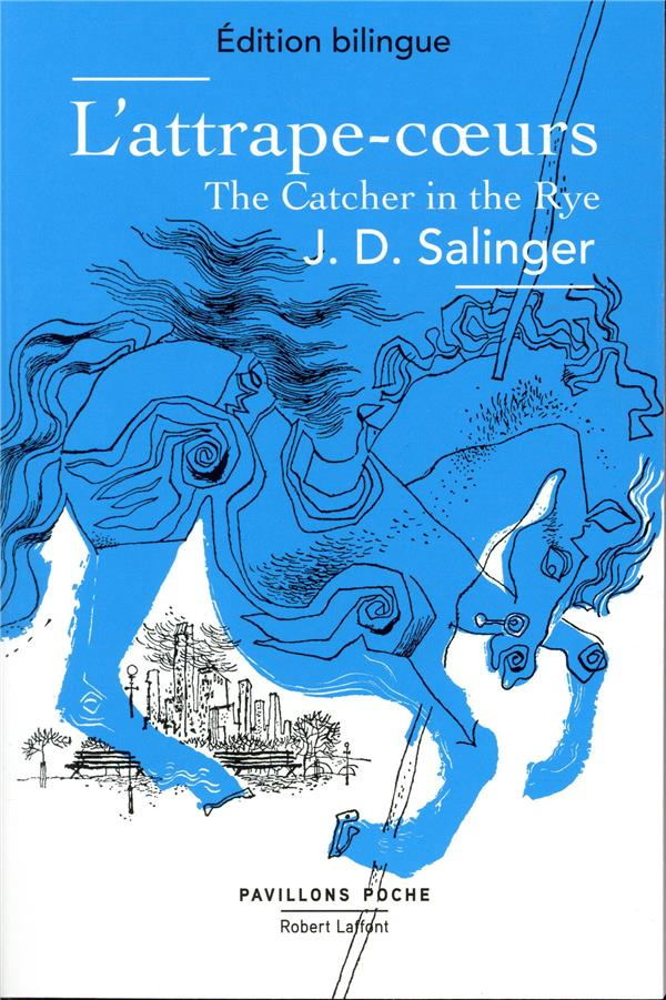L'ATTRAPE COEUR  THE CATCHER IN THE RYE   EDITION BILINGUE